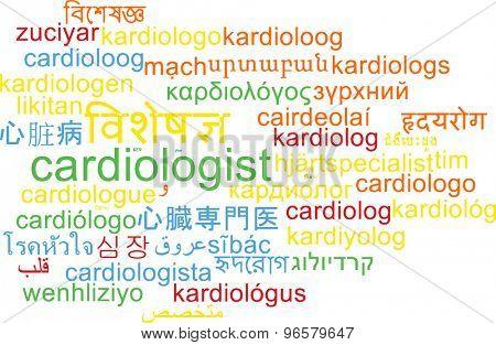 Background concept wordcloud multilanguage international many language illustration of cardiologist