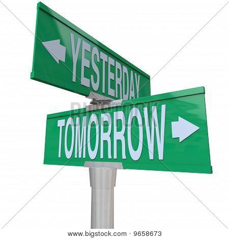 Ayer y el mañana - signo calle de dos vía