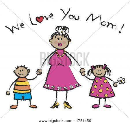 We Love You Mom Tan Skin Tone