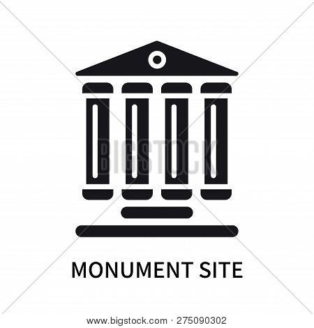 poster of Monument Site Icon Isolated On White Background. Monument Site Icon Simple Sign. Monument Site Icon