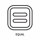 Equal Icon Isolated On White Background. Equal Icon Simple Sign. Equal Icon Trendy And Modern Symbol poster