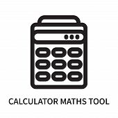 Calculator Maths Tool Icon Isolated On White Background. Calculator Maths Tool Icon Simple Sign. Cal poster