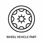 Wheel Vehicle Part Icon Isolated On White Background. Wheel Vehicle Part Icon Simple Sign. Wheel Veh poster