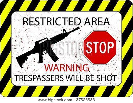 No Trespassers Allowed