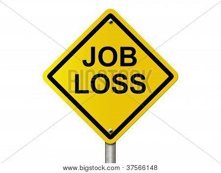 Warning Job Loss Ahead