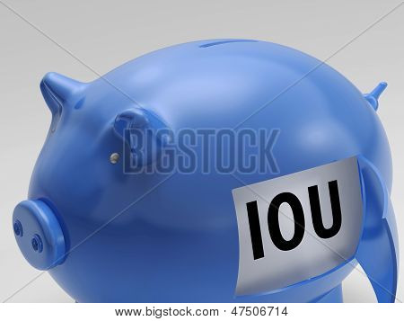 Iou In Piggy Shows Borrowing From Savings