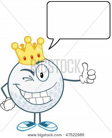 Winking Golf Ball With Gold Crown Holding A Thumb Up And Speech Bubble