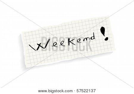 Weekend! Hand Writing Text.