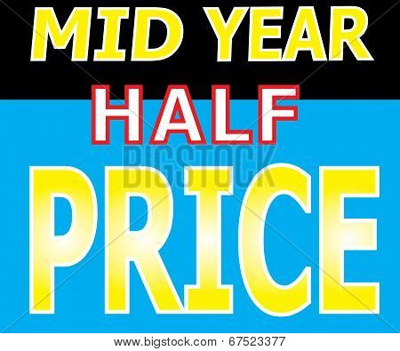 Mid Year Half Price Promotion Label