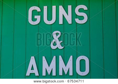 Guns And Ammo Sign