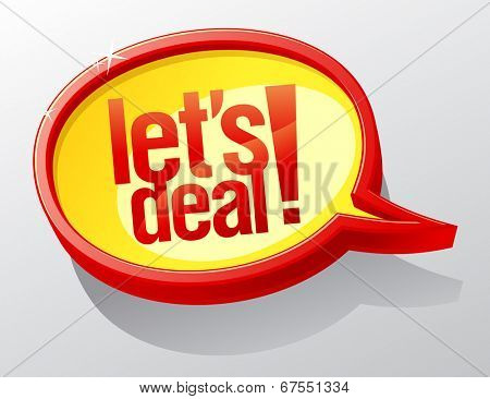 Let`s deal speech bubble symbol.