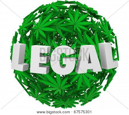 Legal word sphere of marijuana or cannabis leaves legalization movement prescription