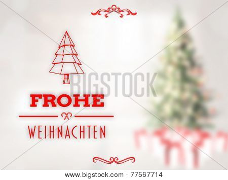 Frohe weihnachten banner against blurry christmas tree in room