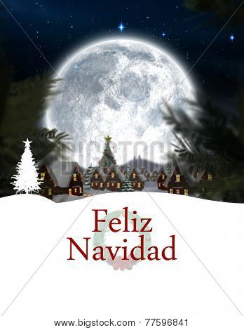 Feliz navidad against christmas village under full moon