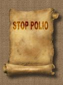 stock photo of polio  - word stop polio on paper scroll made in 2d software - JPG