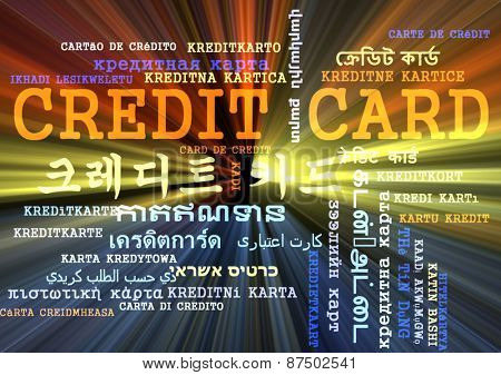 Background concept wordcloud multilanguage international many language illustration of credit card glowing light