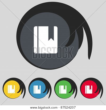 Book Bookmark Icon Sign. Symbol On Five Colored Buttons. Vector