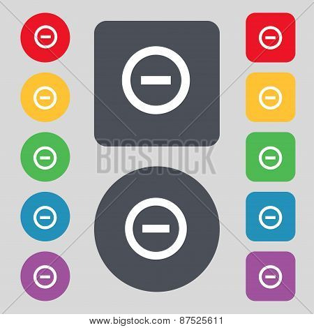 Minus, Negative, Zoom, Stop Icon Sign. A Set Of 12 Colored Buttons. Flat Design. Vector
