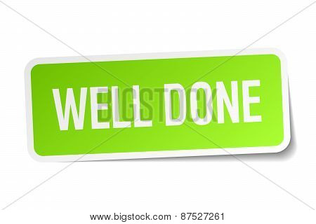 Well Done Green Square Sticker On White Background