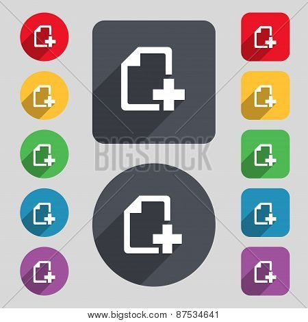 Add File Document Icon Sign. A Set Of 12 Colored Buttons And A Long Shadow. Flat Design. Vector
