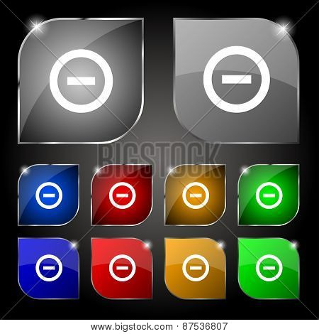 Minus, Negative, Zoom, Stop Icon Sign. Set Of Ten Colorful Buttons With Glare. Vector
