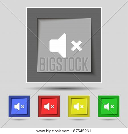 Mute Speaker , Sound Icon Sign On The Original Five Colored Buttons. Vector