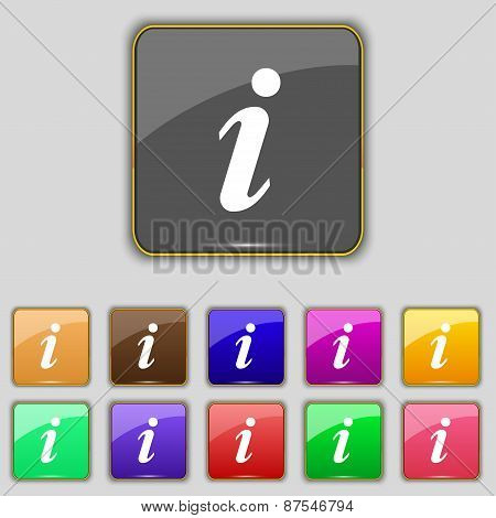 Information, Info Icon Sign. Set With Eleven Colored Buttons For Your Site. Vector