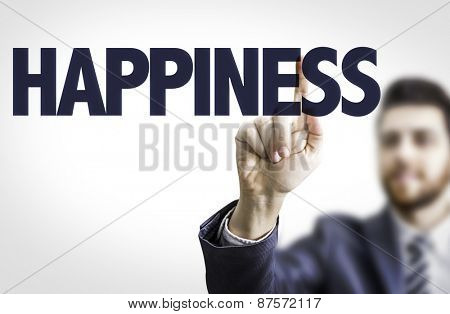 Business man pointing the text: Happiness