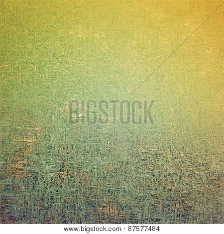 Vintage aged texture, colorful grunge background with space for text or image. With different color patterns: yellow (beige); brown; green