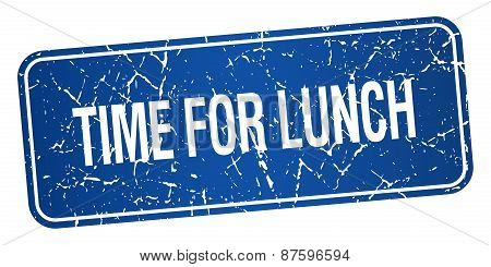 Time For Lunch Blue Square Grunge Textured Isolated Stamp