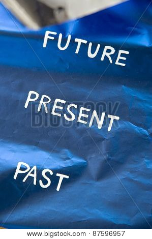 Future Present Past Concept