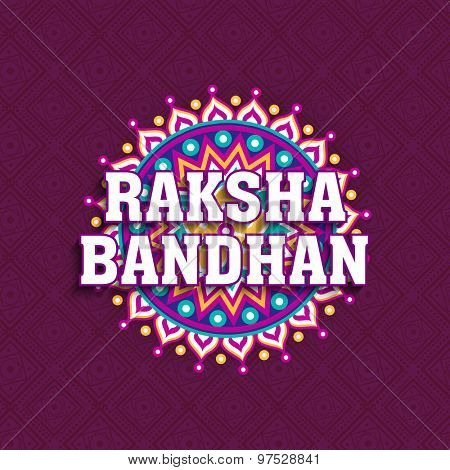Beautiful floral design decorated greeting card with stylish text Raksha Bandhan on purple background for Indian festival of brother and sister love, celebration.