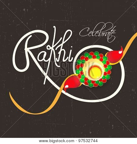Greeting card with beautiful creative rakhi for Indian festival of brother and sister love, Happy Raksha Bandhan celebration.