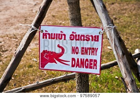 Sign No Entry Because Of Elephant Trail