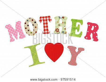 Mother- Lettering Of Handmade Paper Letters Over White Background