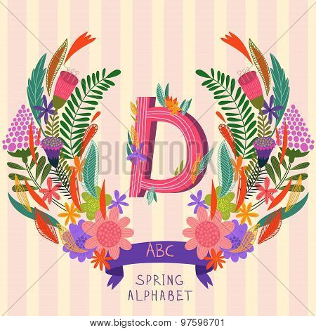 The Letter D. Floral Hand Drawn Monogram Made Of Flowers And Leafs In Vector. Spring Floral Abc Elem