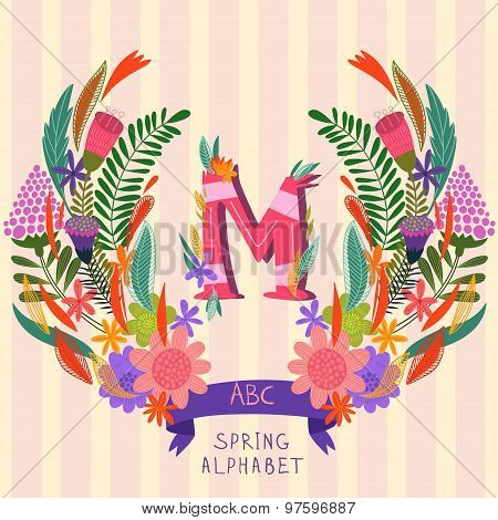 The Letter M. Floral Hand Drawn Monogram Made Of Flowers And Leafs In Vector. Spring Floral Abc Elem