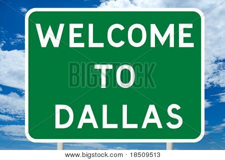Welcome to Dallas Road Sign