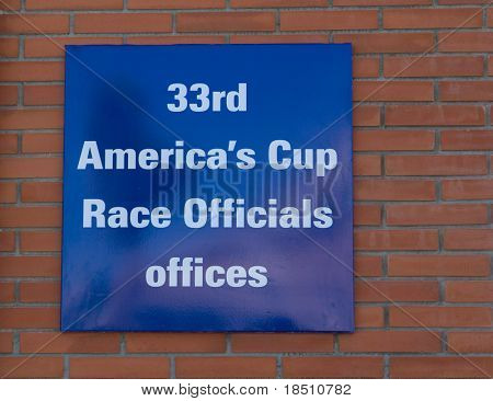 VALENCIA, SPAIN - JANUARY 20: Race Officials Offices Sign in the port of Valencia.  Home of the 33rd America's Cup sailing event. January 20, 2010 in Valencia, Spain.