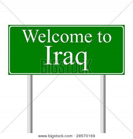Willkommen Sie in Irak, Straßenschild Konzept