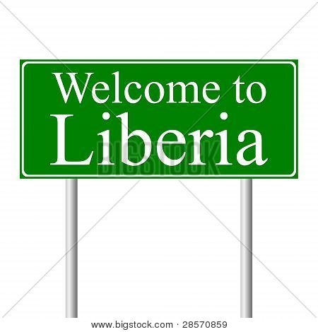 Welcome to Liberia, concept road sign