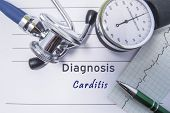 Cardiac Diagnosis Carditis. Medical Form Report With Written Diagnosis Of Carditis Lying On The Tabl poster