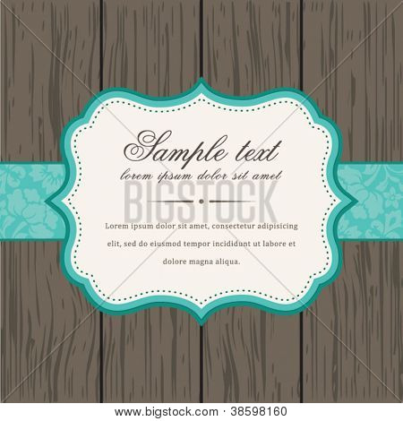 Vector vintage background and frame with sample text, for invitation or announcement