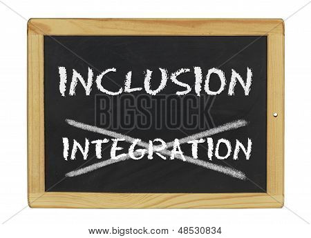 inclusion istead of integration written on a blackboard
