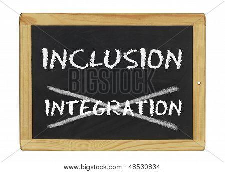 inclusion istead of integration written on a blackboard