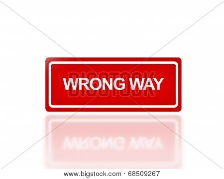 Rectangle Signage Of Wrong Way
