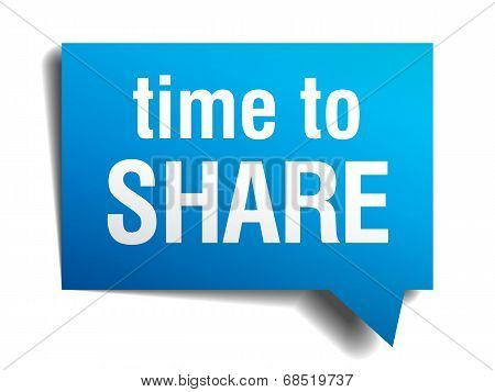 Time To Share Blue 3D Realistic Paper Speech Bubble Isolated On White