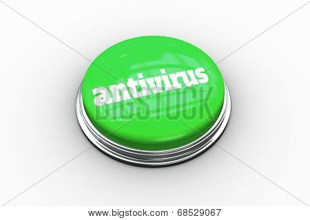 The word antivirus on digitally generated green push button on white background