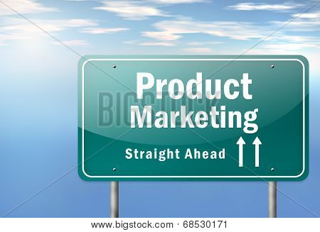 Highway Signpost Product Marketing