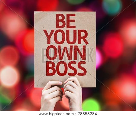 Be Your Own Boss card with colorful background with defocused lights